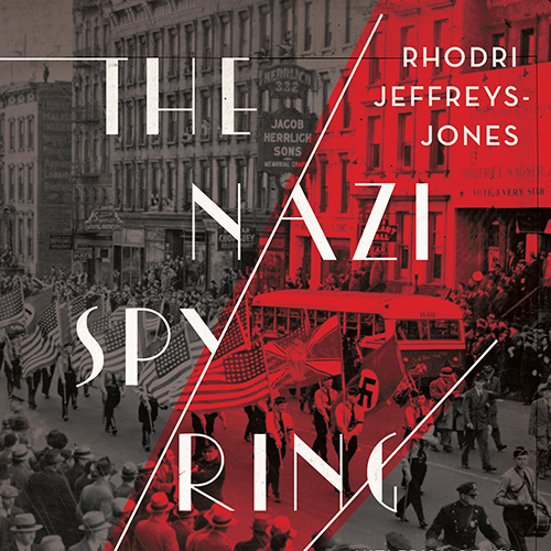 Hitler's Spies in America: The FBI and the Case that Stirred the Nation