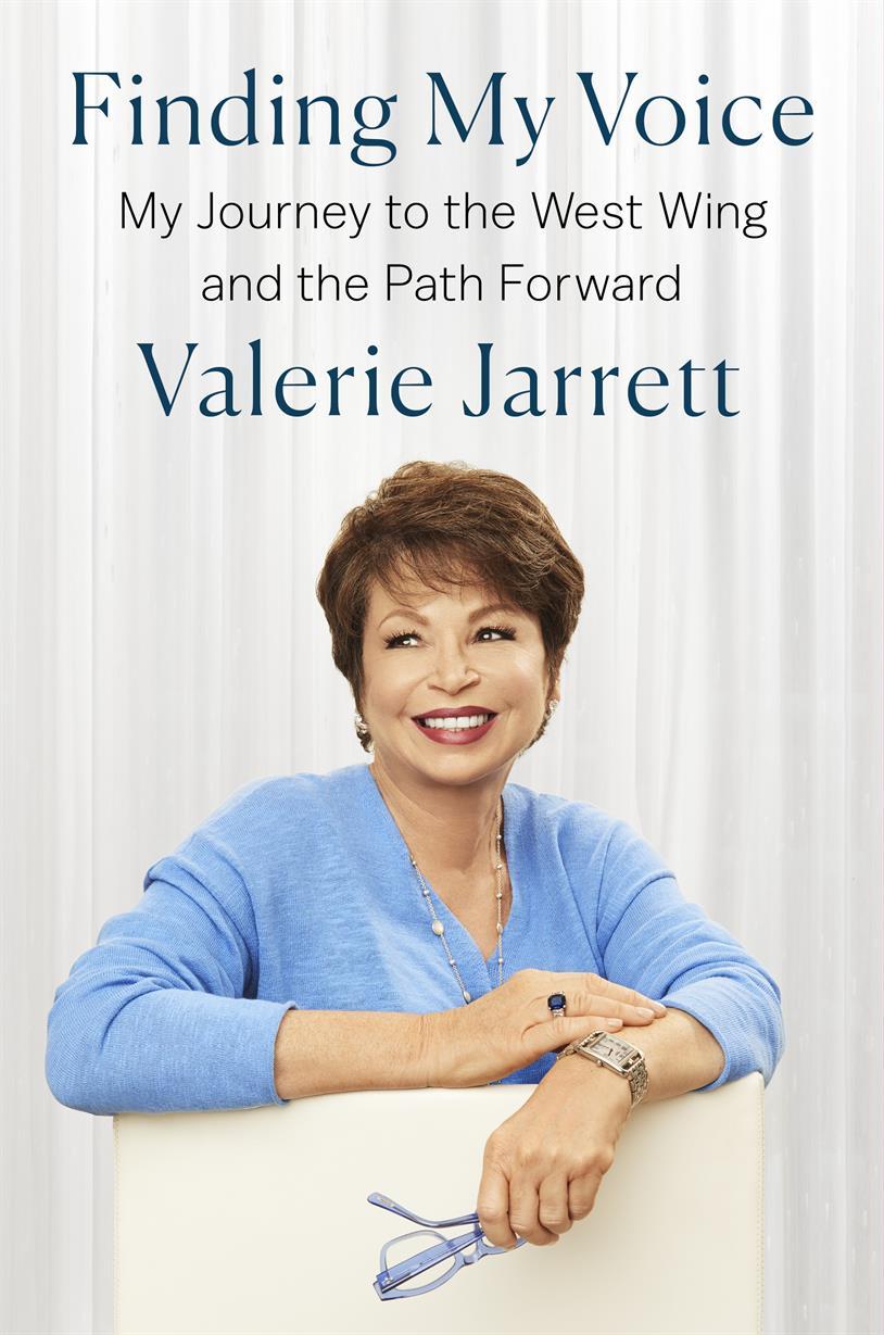 POSTPONED -- Historically Speaking: Finding my Voice -- A Conversation between Valerie Jarrett and Lonnie G. Bunch