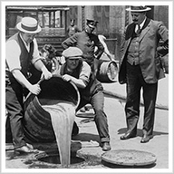 The Day Prohibition Began: Thirteen Awful Years of the Noble Experiment