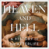 Heaven and Hell: Perspectives on the Afterlife