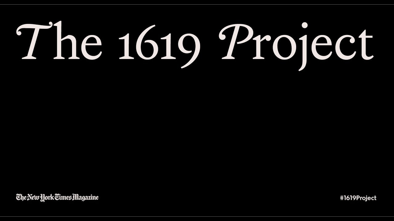 The 1619 Project: A Symposium on Reframing History
