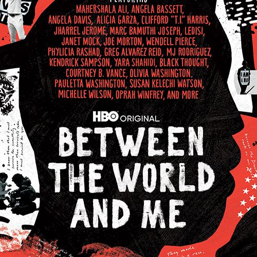 """HBO's """"Between the World and Me"""""""