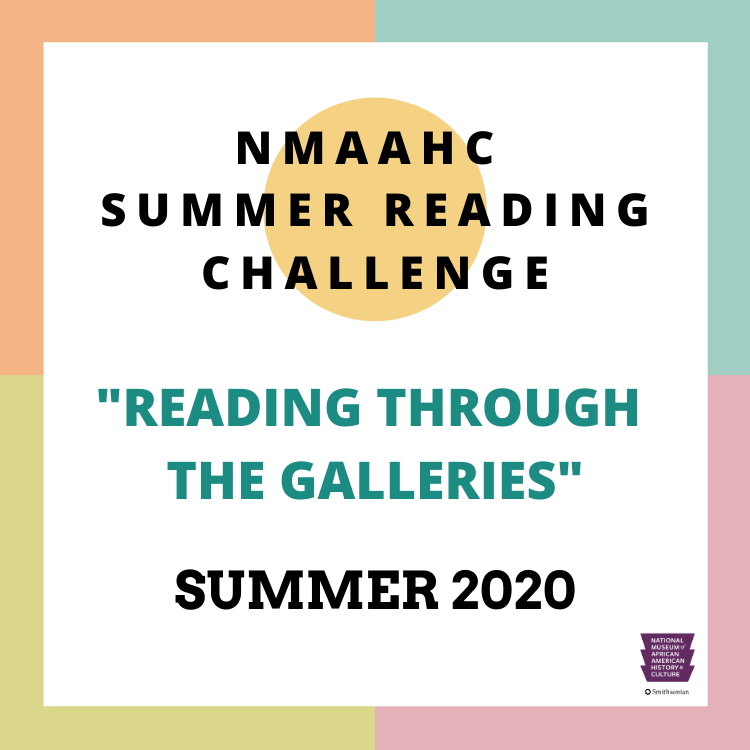 """The NMAAHC Reading Challenge: """"Reading Through the Galleries"""""""