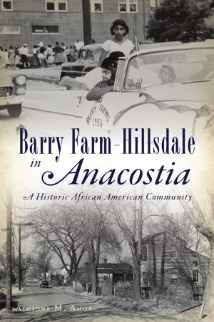 Book Talk: Barry Farm-Hilldale in Anacostia: A Historic African American Community